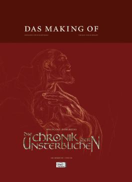Wolfgang Hohlbeins Die Chronik der Unsterblichen, Das Making of