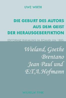 Die Geburt des Autors aus dem Geist der Herausgeberfiktion