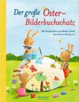 Der grosse Oster-Bilderbuchschatz