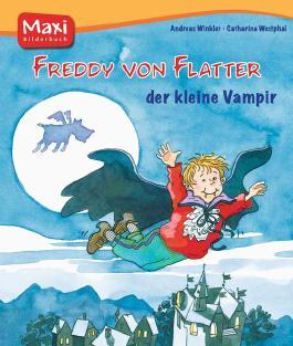 Freddy von Flatter, der kleine Vampir