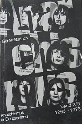 Anarchismus in Deutschland II/ III. 1965-1973