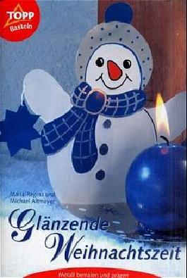Glänzende Weihnachtszeit
