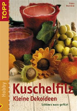 Kuschelfilz, Kleine Dekoideen