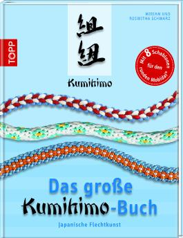Das große Kumihimo-Buch