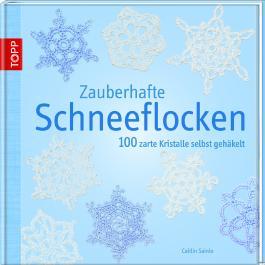 Zauberhafte Schneeflocken Von Caitlin Sainio Bei Lovelybooks Sachbuch