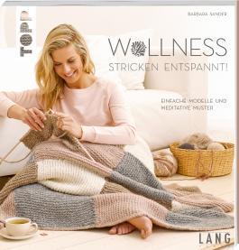 Wollness – Stricken entspannt!