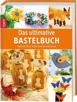 Das ultimative Bastelbuch