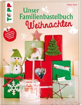 Unser Familienbastelbuch Weihnachten