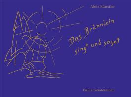 Das Brünnlein singt und saget