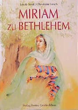 Miriam zu Bethlehem