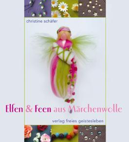 Elfen & Feen aus Märchenwolle