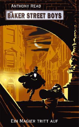 Die Baker Street Boys: Ein Magier tritt auf