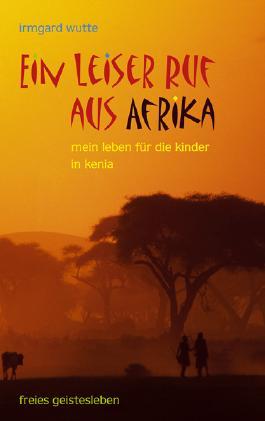 Ein leiser Ruf aus Afrika