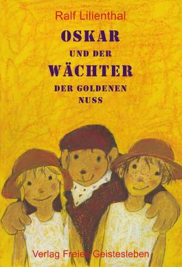 Oskar und der Wächter der Goldenen Nuss