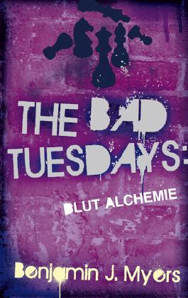 The Bad Tuesdays Blut-Alchemie