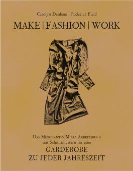 Make | Fashion | Work