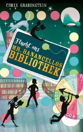 Flucht aus Mr. Banancellos Bibliothek