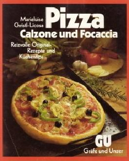 Pizza, Calzone und Focaccia