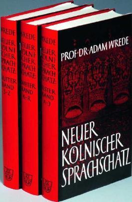 Neuer kölnischer Sprachschatz / Neuer Kölnischer Sprachschatz