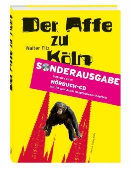 Der Affe zu Köln, m. Audio-CD