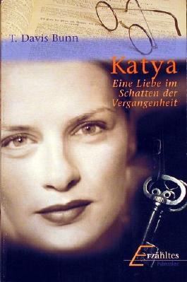 Katya. Eine Liebe im Schatten der Vergangenheit