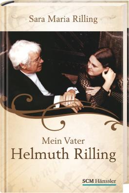 Mein Vater Helmuth Rilling