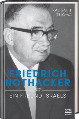 Friedrich Nothacker - Ein Freund Israels