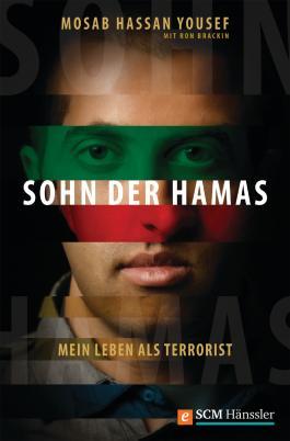 Sohn der Hamas: Mein Leben als Terrorist