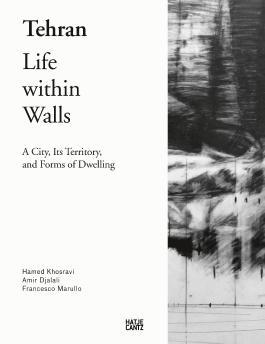 Tehran - Life Within Walls: