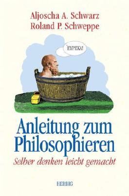 Anleitung zum Philosophieren