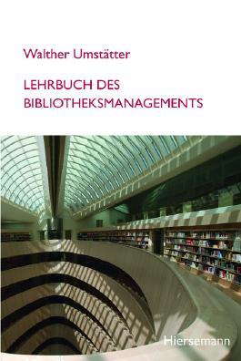 Lehrbuch des Bibliotheksmanagements