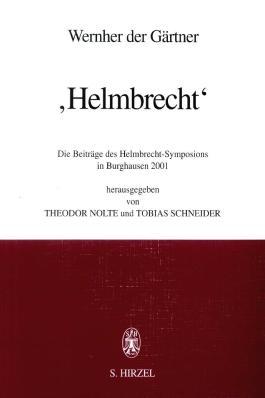 """Wernher der Gärtner: """"Helmbrecht"""""""