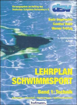Lehrplan Schwimmsport - Band 1: Technik