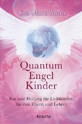 Quantum Engel Kinder