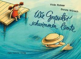 Wie Großvater schwimmen lernte