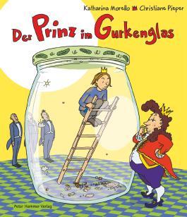 Der Prinz im Gurkenglas