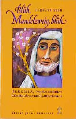 Grosse Prophetengestalten / Blüh, Mandelzweig, blüh