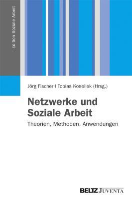 Netzwerke und Soziale Arbeit