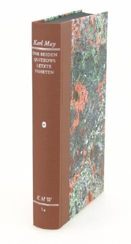 Karl Mays Werke: Historisch-Kritische Ausgabe für die Karl-May-Stiftung / Abteilung I: Frühwerk / Der beiden Quitzows letzte Fahrten