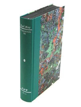 Karl Mays Werke: Historisch-Kritische Ausgabe für die Karl-May-Stiftung / Abteilung IV: Reiseerzählungen / Winnetou III