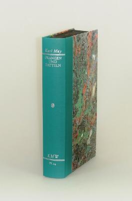 Karl Mays Werke: Historisch-Kritische Ausgabe für die Karl-May-Stiftung / Abteilung IV: Reiseerzählungen / Orangen und Datteln