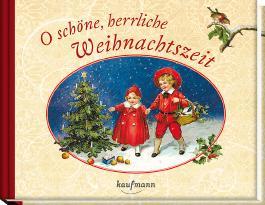 O schöne, herrliche Weihnachtszeit