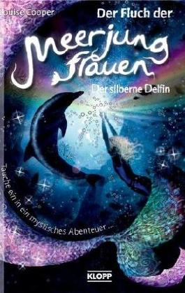 Der Fluch der Meerjungfrauen - Der silberne Delfin