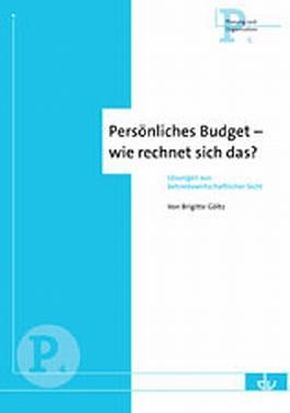 Persönliches Budget - wie rechnet sich das?