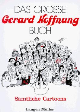Das Große Gerard Hoffnung Buch - Sämtliche Caroons
