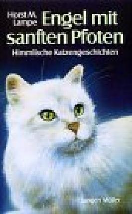 Engel mit sanften Pfoten: Himmlische Katzengeschichten