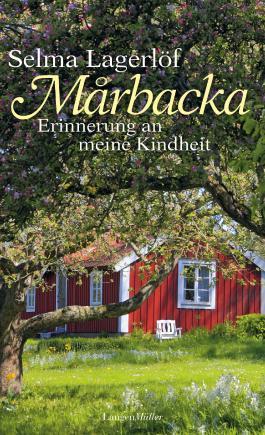 Marbacka - Erinnerungen an meine Kindheit