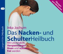 Das Nacken- und SchulterHeilbuch (CD)