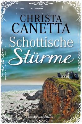Schottische Stürme: Roman