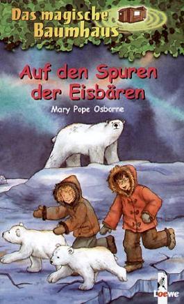 Das magische Baumhaus - Auf den Spuren der Eisbären